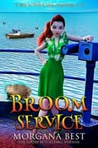 Broom Service - Cozy Mystery ebook by