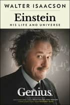 Einstein - His Life and Universe ebook by Walter Isaacson