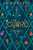 The Ickabog ebook by J. K. Rowling