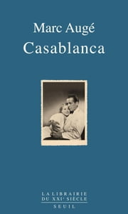 Casablanca ebook by Marc Augé