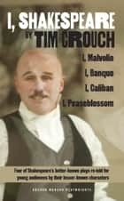 I, Shakespeare ebook by Tim Crouch
