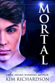 Mortal, Soul Guardians Book 6 ebook by Kim Richardson