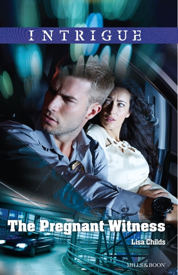 The Pregnant Witness ebook by Lisa Childs