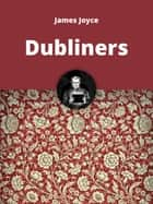 The Dubliners ebook by James Joyce