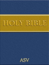 The Holy Bible - American Standard Version (with Direct Access AND Chapter/Verse selection) ebook by Deus