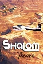 Shalom - Peace ebook by Clint Granger