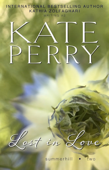 Lost in Love ebook by Kate Perry,Kathia Zolfaghari