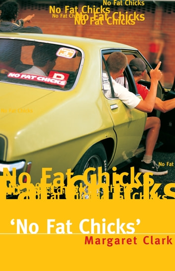 No Fat Chicks ebook by Margaret Clark