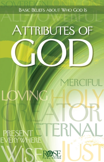 Attributes of God ebook by Rose Publishing