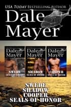 SEALs of Honor Set 4-6 ebook by Dale Mayer