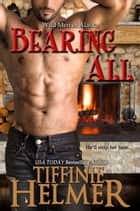 Bearing All ebook by Tiffinie Helmer
