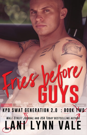 Fries Before Guys E-bok by Lani Lynn Vale