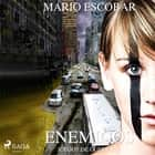 Enemigos audiobook by Mario Escobar Golderos