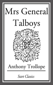 Mrs. General Talboys ebook by Anthony Trollope