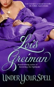 Under Your Spell ebook by Lois Greiman