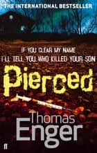 Pierced ebook by Thomas Enger