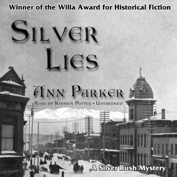 Silver Lies audiobook by Ann Parker,Poisoned Pen Press
