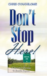 Don't Stop Here ebook by Pastor Chris Oyakhilome PhD