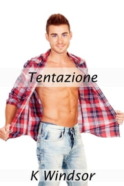 Tentazione ebook by K Windsor