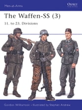 The Waffen-SS (3) - 11. to 23. Divisions ebook by Gordon Williamson