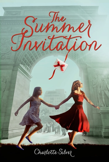 The Summer Invitation ebook by Charlotte Silver