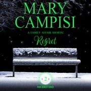 Family Affair Shorts, A: Regret audiobook by Mary Campisi