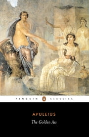 The Golden Ass ebook by Apuleius