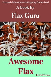 Awesome Flax ebook by Dr O P Verma