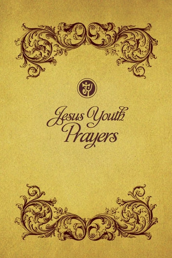 Jesus Youth Prayer ebook by Jesus Youth
