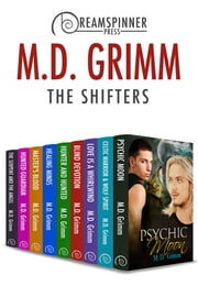 The Shifters ebook by M.D. Grimm