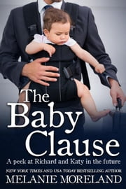 The Baby Clause ebook by Melanie Moreland