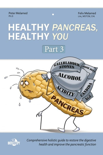 Healthy Pancreas, Healthy You. Part 3. How to Improve the Exocrine ...