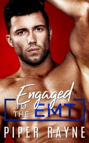 Engaged to the EMT ebook by Piper Rayne