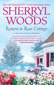 Return to Rose Cottage - The Laws of Attraction\For the Love of Pete ebook by Sherryl Woods