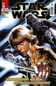 Star Wars, Comicmagazin 9 - Showdown auf dem Schmugglermond ebook by Jason Aaron,Simone Bianchi