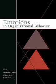 Emotions in Organizational Behavior ebook by Charmine Hartel,Neal M. Ashkanasy,Wilfred Zerbe