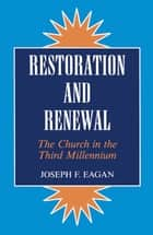 Restoration & Renewal ebook by Joseph F. Eagan