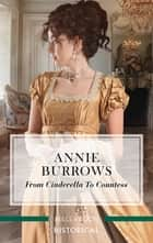 From Cinderella to Countess ebook by Annie Burrows
