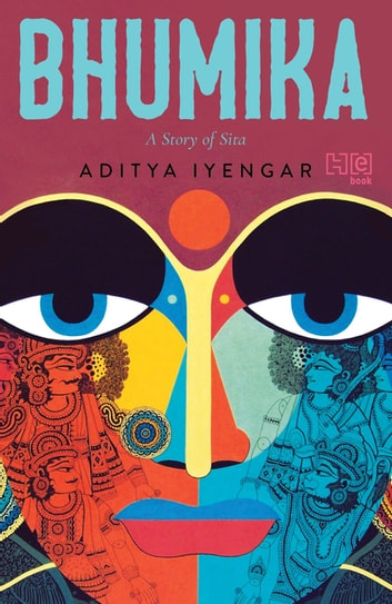 Bhumika - A Story of Sita ebook by Aditya Iyengar