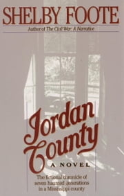Jordan County - A Novel ebook by Shelby Foote