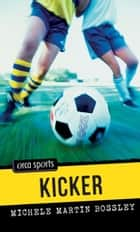 Kicker ebook by Michele Martin Bossley