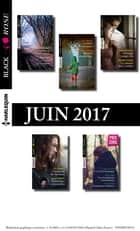 11 romans Black Rose (nº432 à 435 - Juin 2017) ebook by Collectif