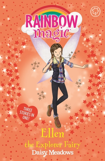 Ellen the Explorer Fairy - Special ebook by Daisy Meadows