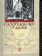 The Canterbury Tales ebook by Derek Pearsall