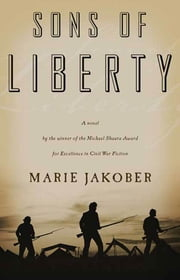 Sons of Liberty ebook by Marie Jakober