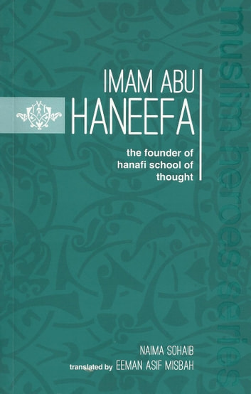 Imam Abu Haneefa ebook by Naima Sohaib