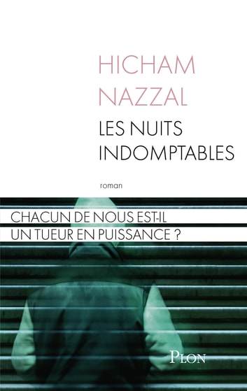Les nuits indomptables ebook by Hicham NAZZAL