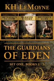 The Guardians of Eden Set One - Guardian Books 1-3 ebook by KH LeMoyne