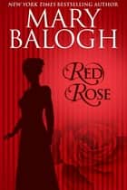 Red Rose ebook by Mary Balogh