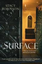 Surface ebook by Stacy Robinson
